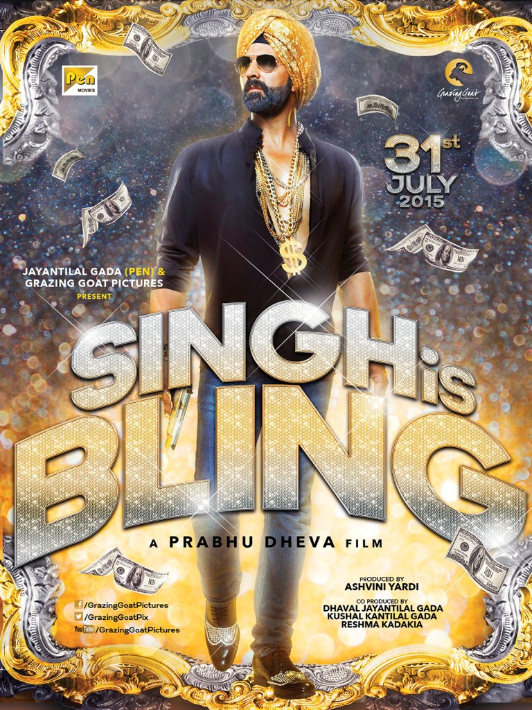 Singh Is Bling Movie Akshay Kumar Poster Release Cast And Box Office Collection