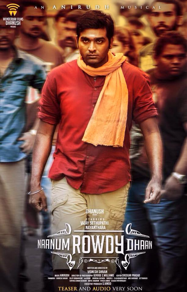 Naanum Rowdy Dhaan 2015 Tamil Movie Release Date Cast Songs Poster
