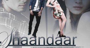 Shaandaar Alia Bhatt and Shahid Kapoor Movie Release Date 22nd of October 2015 Songs Cast Poster