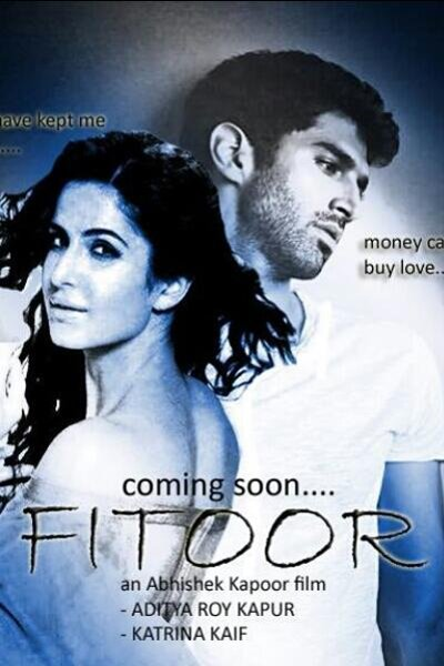 Fitoor Movie 2016 Meaning in Hindi, English Katrina Kaif Film Release Date Teaser Cast