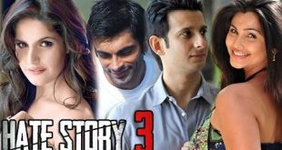 Hate Story 3 Release Date Trailer Leading Actress Cast Poster Box Office Collection