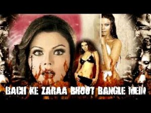Bach Ke Zaraa Bhoot Bangle Mein